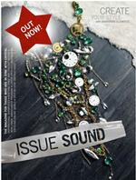 CREATE YOUR STYLE MAGAZINE - ISSUE SOUND