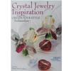 Crystal Jewelry Inspiration From the Create Your Style Ambassadors [Paperback]